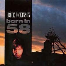 Bruce Dickinson - Born in '58