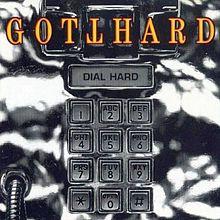 Gotthard - Dial Hard