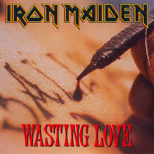 Wasting Love - Iron Maiden
