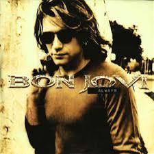 Always - Bon Jovi