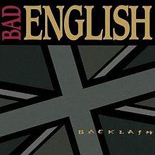 Bad Englis - Backlash