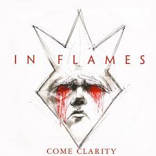 In Flames - Come Clarity single
