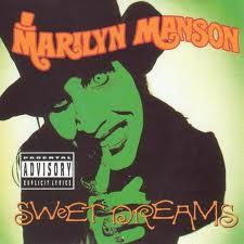 Marylin Manson - Sweet dreams