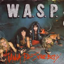 W.A.S.P. - I Wanna Be Somebody