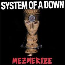 System Of A Down - Mesmerize