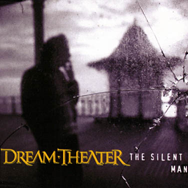 The silent man - Dream Theater