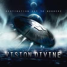 Vision Divine – Destination Set to Nowhere