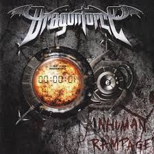 Dragonforce - Inhuman-Rampage
