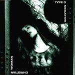 Christian woman - Type O Negative