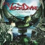 Vision divine - The perfect machine