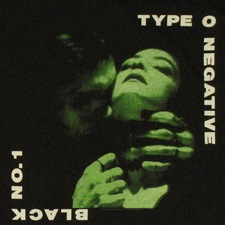 Type O Negative - Black No1 (Little Miss Scare-All)