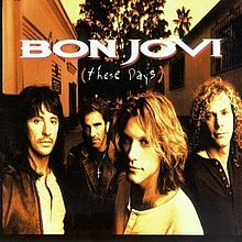 Bon Jovi - These Days