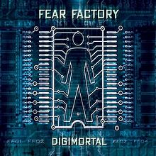 Fear Factory - Digimortal