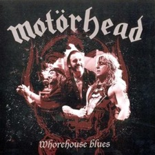 Motorhead - Whorehouse blues