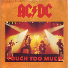 Touch too much - AC-DC