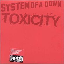 Toxicity (singolo) - System of a down
