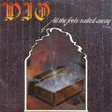 Dio - All The Fools Sailed Away