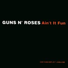 Guns 'N' Roses - Ain't It Fun