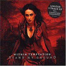 Within Temptation - Stand My Ground