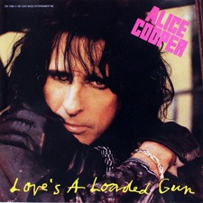 Alice Cooper - Love's a loaded gun
