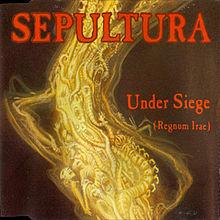 Sepultura - Under_Siege (Regnum_Irae)