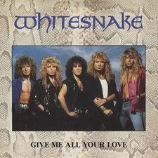 Whitesnake-Give Me All Your Love