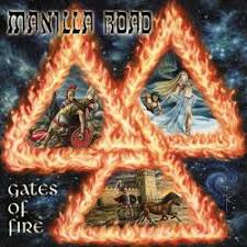 Manilla Road - Gates of fire