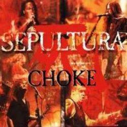 Choke - Sepultura