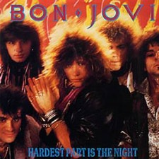 Bon Jovi - The Hardest Part Is the Night