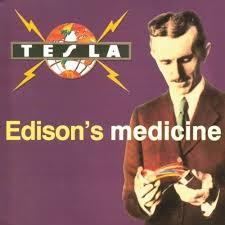 Edison's medicine - Tesla