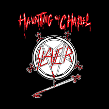 Haunting the Chapel - Slayer