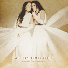 Within Temptation - Paradise (What About Us)