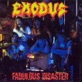 Fabulous Disaster - Exodus
