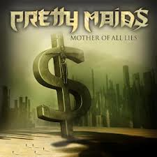 Pretty Maids - Mother of all lies