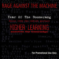 Rage against the machine - Year of the Boomerang
