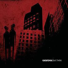 Katatonia - My Twin