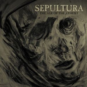 Sepultura - The age of atheist