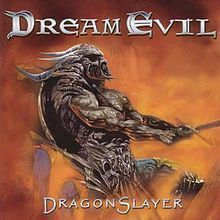 Dream Evil - Dragonslayer