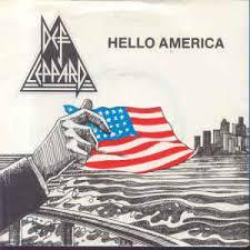 Def Leppard - Hello America