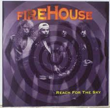 Reach for the sky - FireHouse