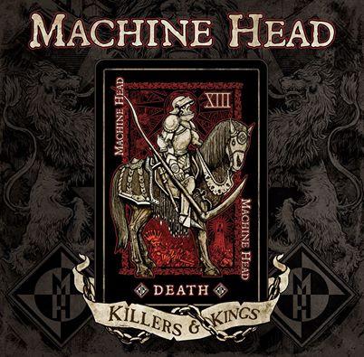 Killers and kings - Machine Head