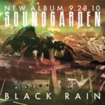 Black rain - Soundgarden