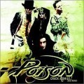 Poison - Crack a Smile and More!