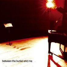 Between the Buried and Me - album omonimo