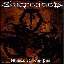 Sentenced - Shadows of the Past