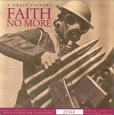 A small victory - Faith No More