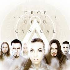 Amaranthe - Drop dead cynical