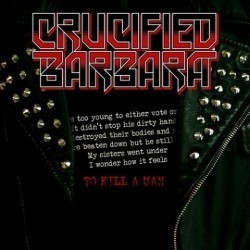 Crucified Barbara - To kill a man
