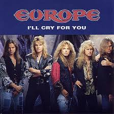 I'll cry for you - Europe