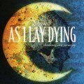 As I Lay Dying - Shadows are security